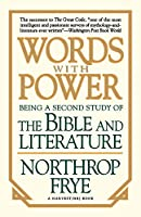 "Words With Power: Being A Second Study ""The Bible And Literature"""