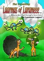 The Travelling Laarmas of Larameee