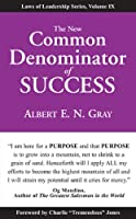 The New Common Denominator of Success (Laws of Leadership)