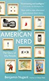American Nerd: The Story of My People (English Edition)