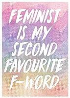 フェミニストは私の2番目のお気に入りのFワードです 金属板ブリキ看板注意サイン情報サイン金属安全サイン警告サイン表示パネル