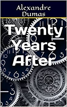 Twenty Years After (English Edition)