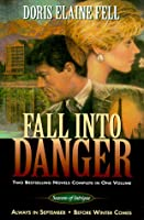 Fall into Danger: Seasons of Intrigue : Always in September : Before Winter Comes (Seasons of Intrigue (Inspirational Press))