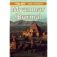 Lonely Planet Myanmar Burma (LONELY PLANET MYANMAR (BURMA))