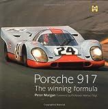 Porsche 917: The Winning Formula