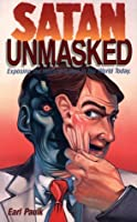 Satan Unmasked