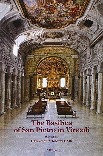 Download The Basilica of San Pietro in Vincoli (Fuori Collana) 8867283510