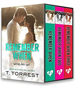 Remember When Trilogy (The Remember Trilogy) by [Torrest, T.]