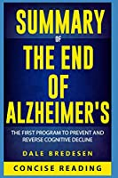 Summary of The End of Alzheimer's: The First Program to Prevent and Reverse Cognitive Decline by Dale Bredesen (Large Print)