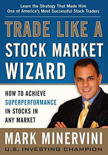 Download Trade Like a Stock Market Wizard: How to Achieve Super Performance in Stocks in Any Market 0071807225