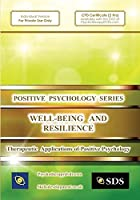 Well-being and Resilience (Therapeutic Applications of Positive Psychology) [並行輸入品]