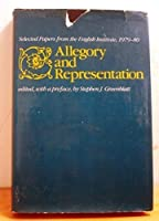Allegory and Representation (Selected Papers from the English Institute, New Ser., No. 5.)