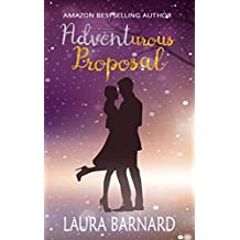 Adventurous Proposal (Standalone) A Laugh Out Loud Romantic Comedy Perfect for Chick Lit Fans (One Month Til I Do Book 1)