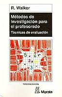 Metodos de Investigacion Para El Profesorado