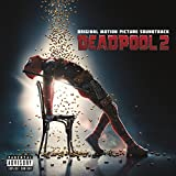 Deadpool 2 (Original Soundtrack)