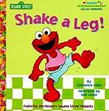 Shake A Leg! (Junior Jellybean Books(TM))