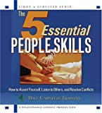 The 5 Essential People Skills: How to Assert Yourself, Listen to Others, and Resolve Conflicts 画像