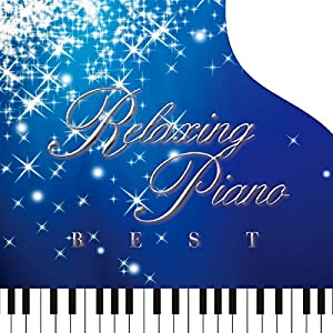 リラクシング・ピアノ~ベスト・ディズニー・コレクション