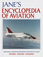 Jane's Encyclopedia of Aviation: Revised Edition