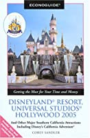 Econoguide Disneyland Resort, Universal Studios Hollywood 2005: And Other Major Southern California Attractions Including Disney's California Adventure (ECONOGUIDE: DISNEYLAND RESORT, UNIVERSAL STUDIOS HOLLYWOOD)