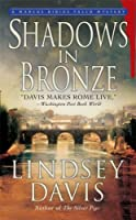 Shadows in Bronze (A Marcus Didius Falco Mystery)