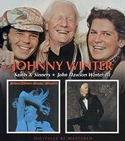 SAINTS AND SINNERS/JOHN DAWSON WINTER