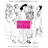 The Power of Style: The Women Who Defined the Art of Living Well