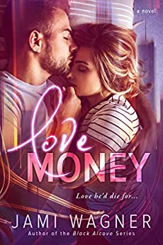 Love Money by [Wagner, Jami]