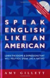 Speak English Like an American: All English Version for Native Speakers of Any Language 画像