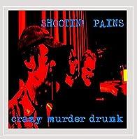 Crazy Murder Drunk
