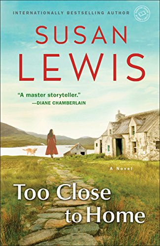 Download Too Close to Home: A Novel 0345549538