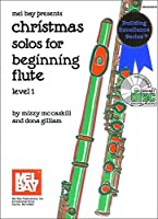 Christmas Solos for Beginning Flute (Building Excellence Series)