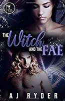 The Witch and the Fae (Mystical Mates)