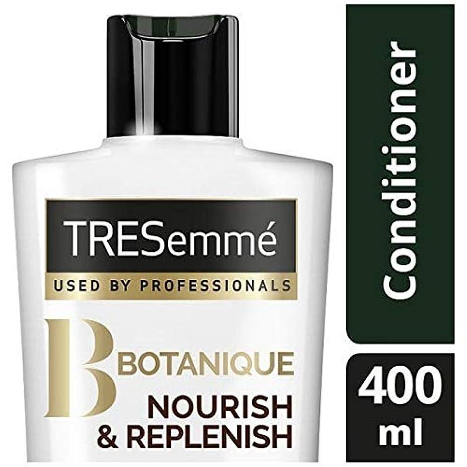 鋸歯状おいしい声を出して[Tresemme] Tresemmeのボタニックを養う&コンディショナー400ミリリットルを補充します - TRESemme Botanique Nourish & Replenish Conditioner 400ml...