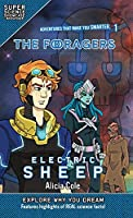 The Foragers: Electric Sheep (Super Science Showcase)