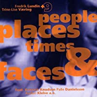 People Places Times & Faces