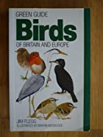 Birds of Britain and Europe (Michelin Green Guides)