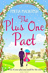 The Plus One Pact: A hilarious romantic comedy you won't be able to put