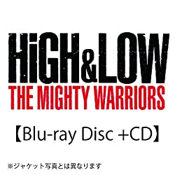 HiGH&LOW THE MIGHTY WARRIORS(仮)(Blu-ray Disc+CD)