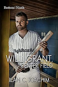 Will Grant, Center Field (Bottom of the Ninth Book 7) by [Joachim, Jean]