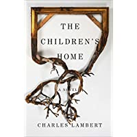 The Children's Home: A Novel (English Edition)