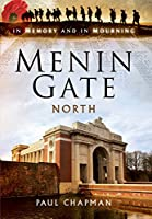 Menin Gate North: In Memory and in Mourning