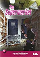 The Supermarket (The Kaos World Chronicles)