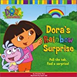 Dora's Rainbow Surprise (Dora the Explorer)