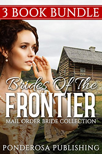 Brides of the Frontier (English Edition)