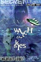 Watch the Skies (Hidden Invasion Secret Files)