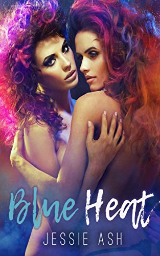 Blue Heat (English Edition)