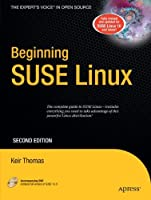 Beginning SUSE Linux: From Novice to Professional (Beginning: from Novice to Professional)