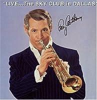 Live: Sky Club in Dallas