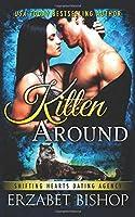 Kitten Around (Shifting Hearts Dating Agency)